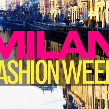 LA FASHION WEEK 2019: MILANO PROTAGONISTA